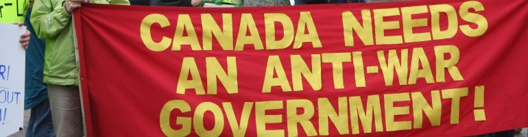 Canada Needs and Anti-War Government