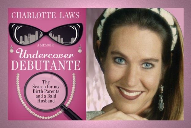 Charlotte Laws and Undercover Debutante