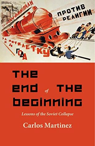 The End of the Beginning: Lessons of the Soviet Collapse, From InText