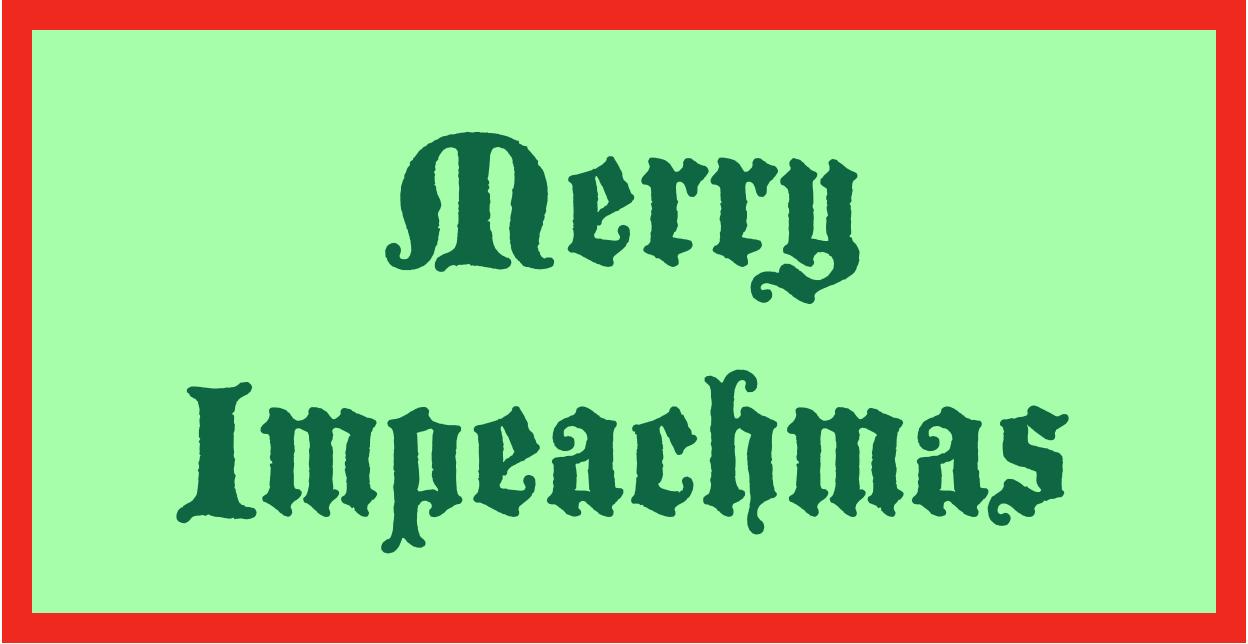 Merry Impeachmas