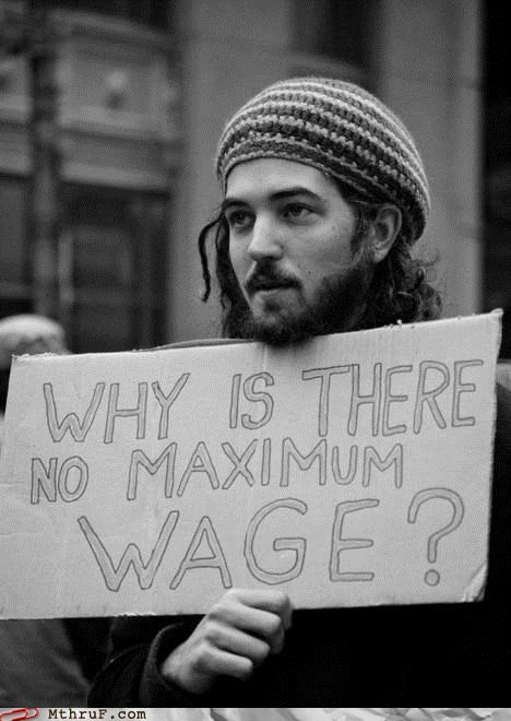 Why is there no Maximum Wage?, From InText