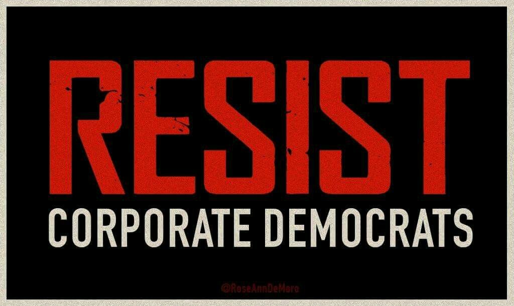 Resist Corporate Democrats, From Uploaded