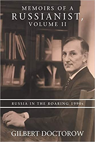 Memoirs of a Russianist, Volume II, From Uploaded
